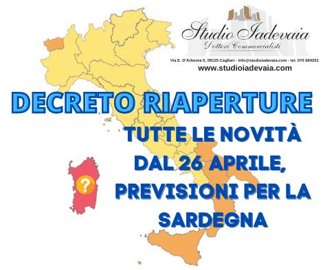 DECRETO RIAPERTURE: TUTTE LE NOVITÀ DAL 26 APRILE, PREVISIONI PER LA SARDEGNA
