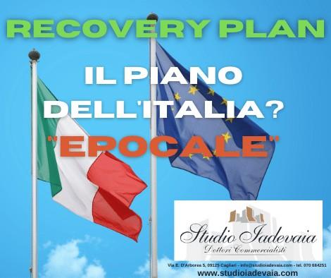 """RECOVERY PLAN, IL PIANO DELL'ITALIA? """"EPOCALE"""""""